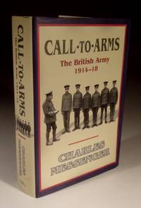 Call to Arms - the British Army 1914-1918