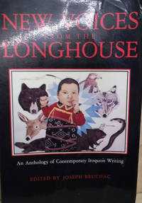 image of New Voices from the Longhouse:  An Anthology of Contemporary Iroquois  Writing