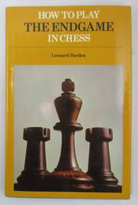 image of How to Play the End Game in Chess
