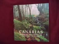 Canarias. Parques Nacionales. Canary Islands, National Parks.