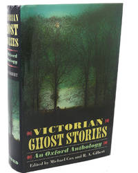 VICTORIAN GHOST STORIES :   An Oxford Anthology
