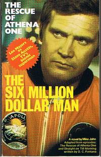 image of SIX MILLION DOLLAR MAN - The Rescue Of Athena One