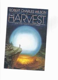 image of The Harvest -by Robert Charles Wilson -a Signed Copy