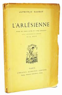 L'Arlesienne by Alphonse Daudet - 1872
