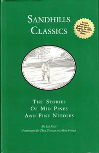 Sandhills Classics: The Stories of Mid Pines and Pine Needles