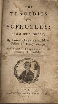 Tragedies of Sophocles: From the Greek.
