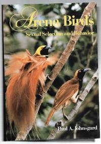 ARENA BIRDS: Sexual Selection and Behavior