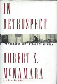 image of In Retrospect; The Tragedy and Lessons of Vietnam