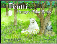 image of Pentti and the Hungry Polar Bears