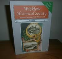 Wicklow Historical Society. Vol 4  No 4 July 2012