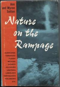 Nature On The Rampage : A Natural History of the Elements