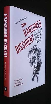 A Ransomed Dissident: A Life in Art Under the Soviets