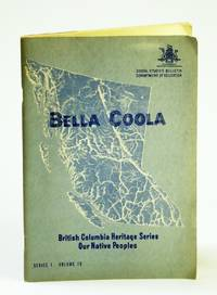 Bella Coola. British Columbia Heritage Series: Our Native Peoples
