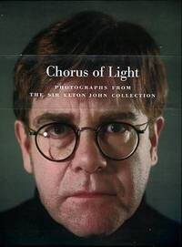 image of Chorus Of Light: Photographs From The Sir Elton John Collection