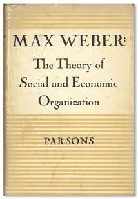 The Theory of Social and Economic Organization. Translated by A.M. Henderson and Talcott Parsons