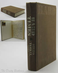 Hard Times by  Studs Terkel - Signed First Edition - 1970 - from The Dusty Bookcase and Biblio.com