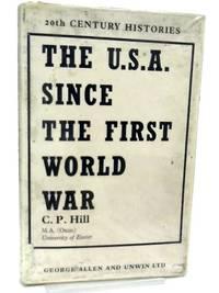 The U.S.A. Since the First World War
