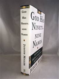 God Has Ninety Nine Names: A Reporter's Journey Through a Militant Middle East