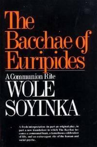 image of The Bacchae of Euripides : A Communion Rite