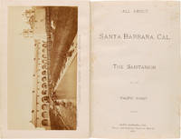 ALL ABOUT SANTA BARBARA, CAL. THE SANITARIUM OF THE PACIFIC COAST