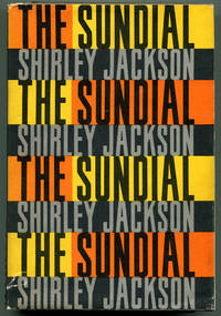 THE SUNDIAL by  Shirley Jackson - First Edition - (1958) - from Quill & Brush and Biblio.com
