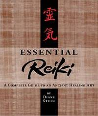 image of Essential Reiki: A Complete Guide to an Ancient Healing Art