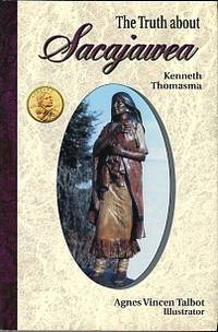 image of The Truth About Sacajawea