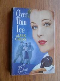 Over Thin Ice