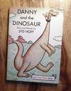 DANNY AND THE DINOSAUR : An I Can Read Book