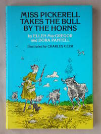 Miss Pickerell Takes the Bull By the Horns