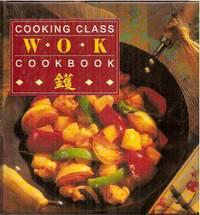 Cooking Class Wok Cookbook