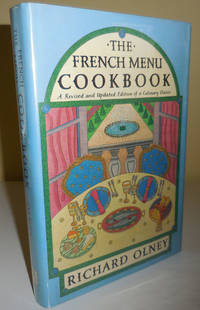 The French Menu Cookbook; A Revised and Updated Edition of a Culinary Classic