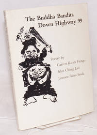 The Buddha bandits down Highway 99; poetry