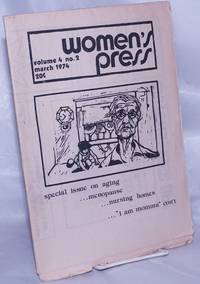 image of Women's Press: vol. 4, #2, March 1974; Special issue on aging
