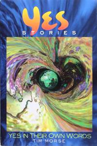 image of Yes Stories: Yes In Their Own Words (7553)