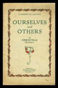OURSELVES AND OTHERS - A Christmas Program and Playlet - Complete