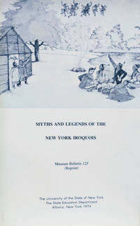 Myths and Legends of the New York Iroquois