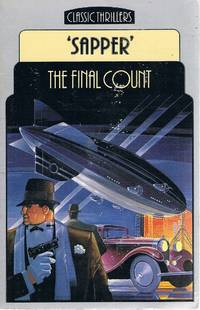 The Final Count by 'Sapper' - Paperback - Reprint - 1985 - from Marlowes Books and Biblio.com
