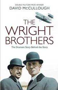 image of The Wright Brothers: The Dramatic Story-Behind-the-Story