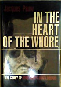 IN THE HEART OF THE WHORE: The Story of Apartheid's Death Squads.