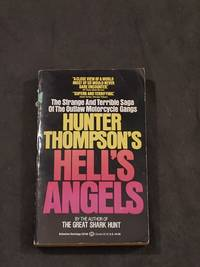 Hell's Angels by Hunter S. Thompson - August 12, 1985