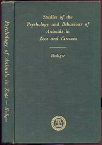 Studies of the Psychology and Behaviour of Captive Animals in Zoos and Circuses