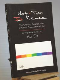 Not-Two Is Peace: The Ordinary People's Way of Global Cooperative Order