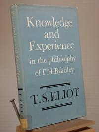Knowledege and Experience in the Philosophy of F. H. Bradley