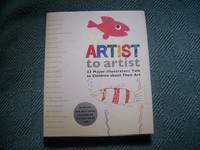 image of Artist to Artist: 23 Major Illustrators Talk to Children About Their Art (Signed)