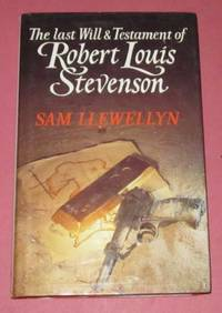 The Last Will & Testament of Robert Louis Stevenson