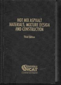 image of Hot Mix Asphalt Materials, Mixture Design + Construction (N) by NAPA
