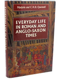 EVERYDAY LIFE IN ROMAN AND ANGLO SAXON TIMES