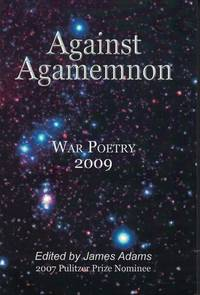 image of Against Agamemnon - War Poetry 2009