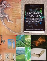 THE GREATEST SHOW ON EARTH: THE EVIDENCE FOR EVOLUTION by  Richard Dawkins - First Edition. First Printing. - 2009 - from Modern Rare (SKU: 18290)